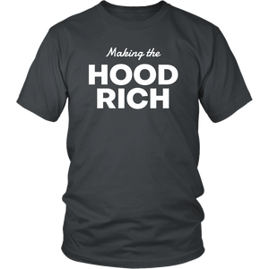 Making the HOOD RICH T-Shirt