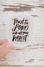 Load image into Gallery viewer, Trust in the Lord Sticker