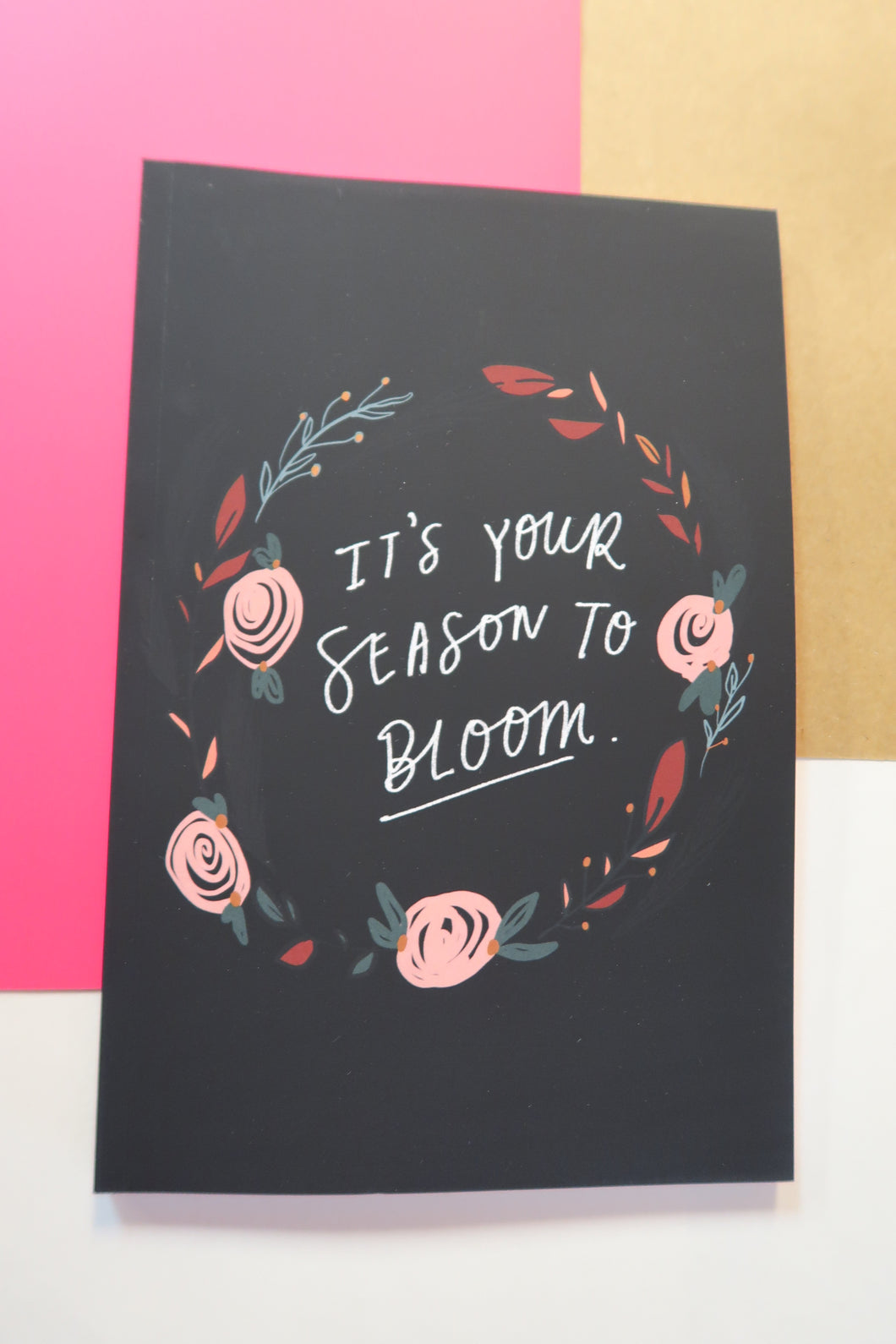 It's Your Season to Bloom Journal