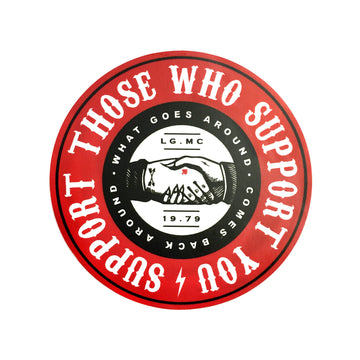 Support Those Who Support You Sticker