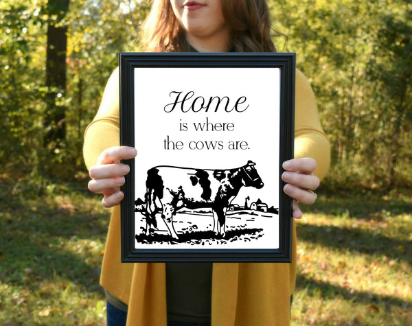 "Home is Where the Cows Are Print | 5x7"" or 8x10"""
