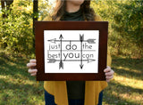 "Just Do the Best You Can Print | 5x7"" or 8x10"""