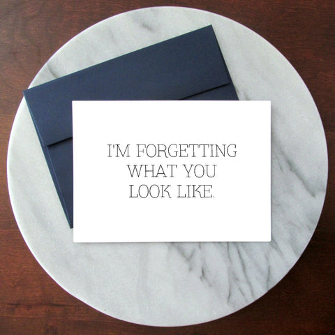 Forgetting What You Look Like Greeting Card - Blank Inside