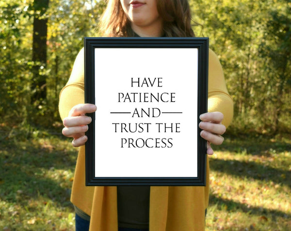 "Trust the Process Print | 5x7"" or 8x10"""