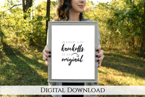 "Be an Original Digital Printable | 5x7"" and 8x10"""