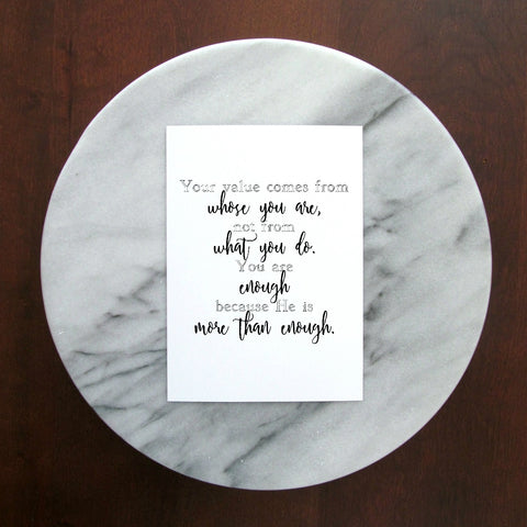 "You are Enough - He Is Enough Print | 5x7"" or 8x10"""