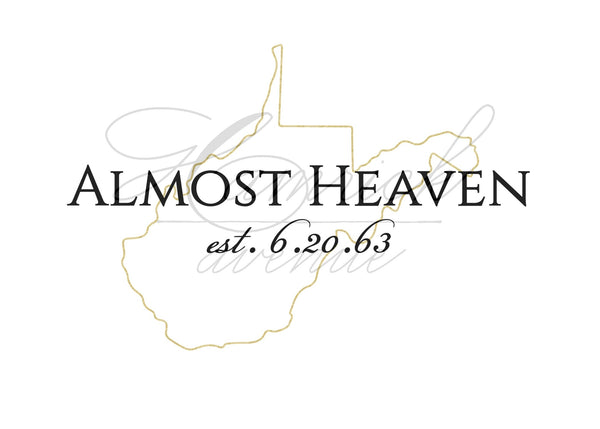 "Almost Heaven West Virginia Day Print - Gold | 5x7"" or 8x10"""