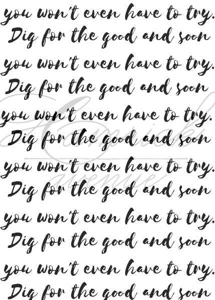 "Dig for the Good Quote Print | 5x7"" or 8x10"""