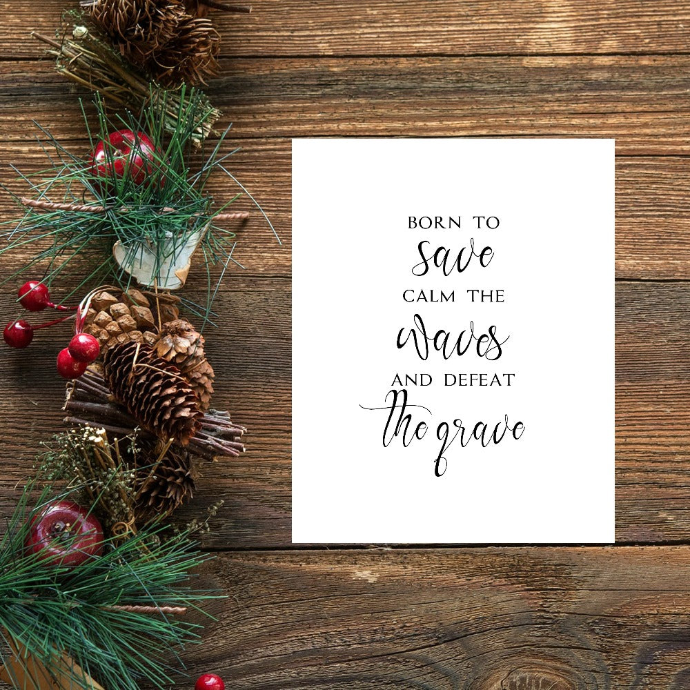 "Born to Save Print | 5x7"" or 8x10"""