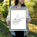 "The Country Roads Know My Name West Virginia Print | 5x7"" or 8x10"""