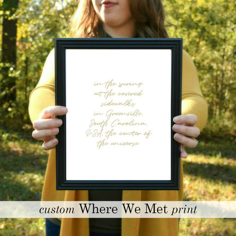 "WHERE WE MET Custom Print in Gold I | 5x7"" or 8x10"" or Printable"