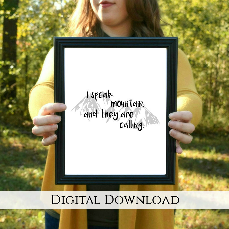 "Mountains Are Calling Digital Printable - Black and Gray | 5x7"" and 8x10"""