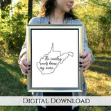 "The Country Roads Know My Name West Virginia Digital Printable | 5x7"" and 8x10"""