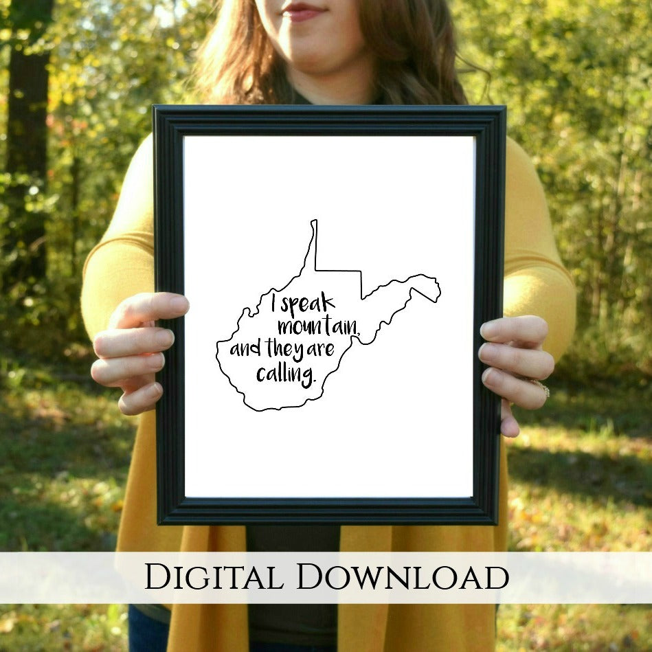 "Mountains Are Calling West Virginia Digital Printable | 5x7"" and 8x10"""
