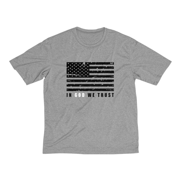 In God We Trust - Dri-Fit Tee