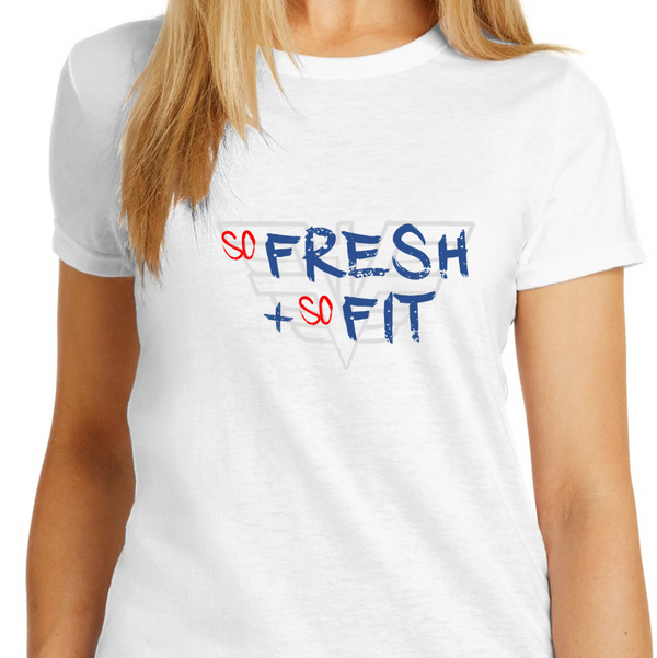 So Fresh So Fit - Women's PREMIUM SLIM Tee '