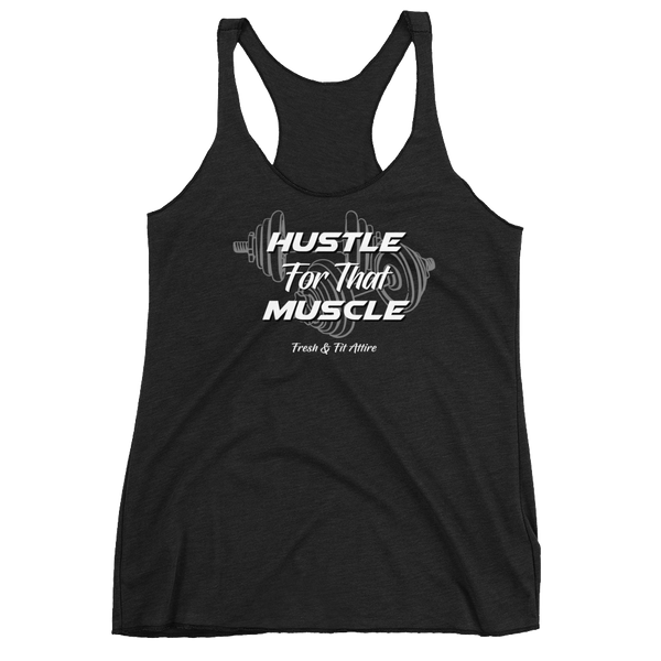 Hustle for that Muscle [BLACK] - Women's FLOW Tank '