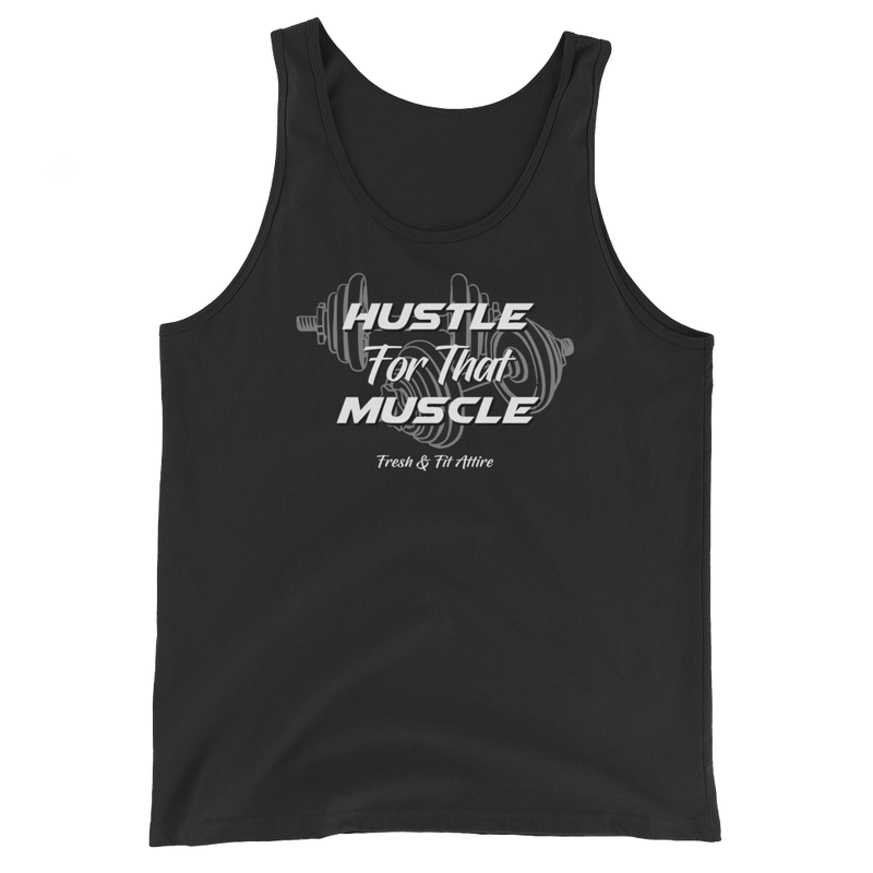 Hustle or that Muscle - Men's Tank
