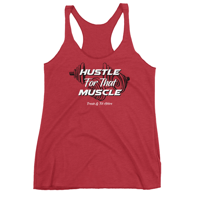 Hustle for that Muscle [RED] - Women's FLOW Tank '