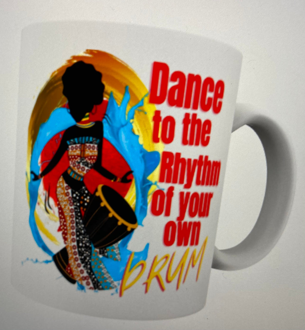 Dance to the rhythm mug