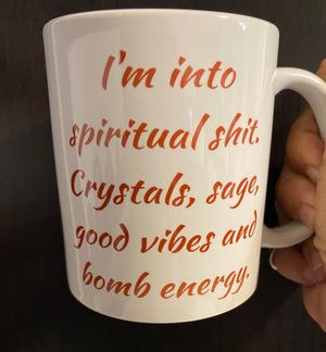 Trust your vibes...into spiritual...mug