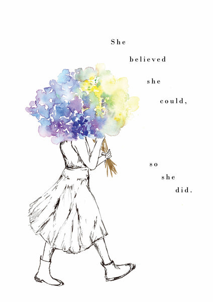 "Art print of a girl holding blue flowers with the quote ""She believed she could, so she did"". Painted in watercolour by For My Dearest."