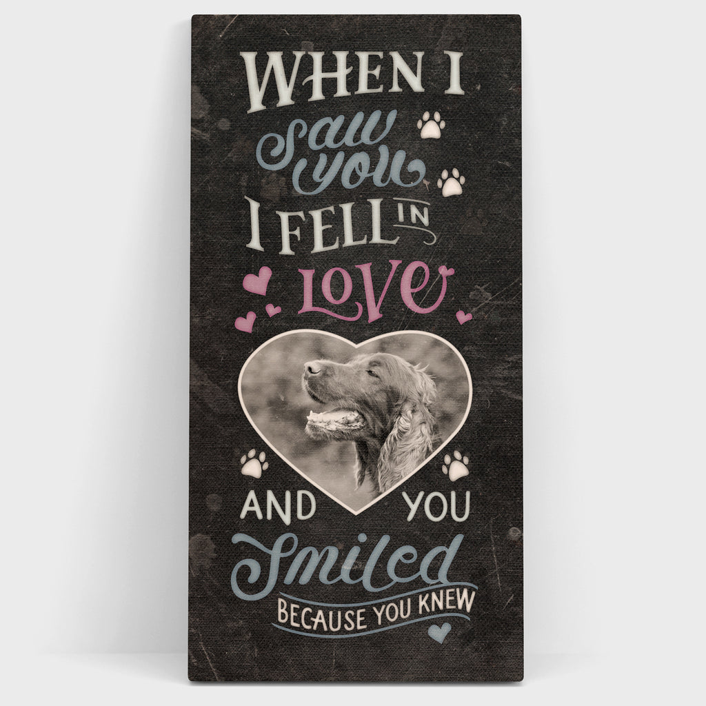 'When I Saw You I Fell in Love...' Vintage, Black - Personalized Photo Canvas- FureverTrue