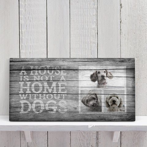 A House is Not a Home, Grey (3 dogs)