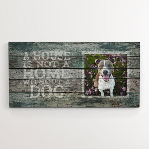 'A House is Not a Home', Wood-inspired, Green - Personalized Photo Canvas- FureverTrue