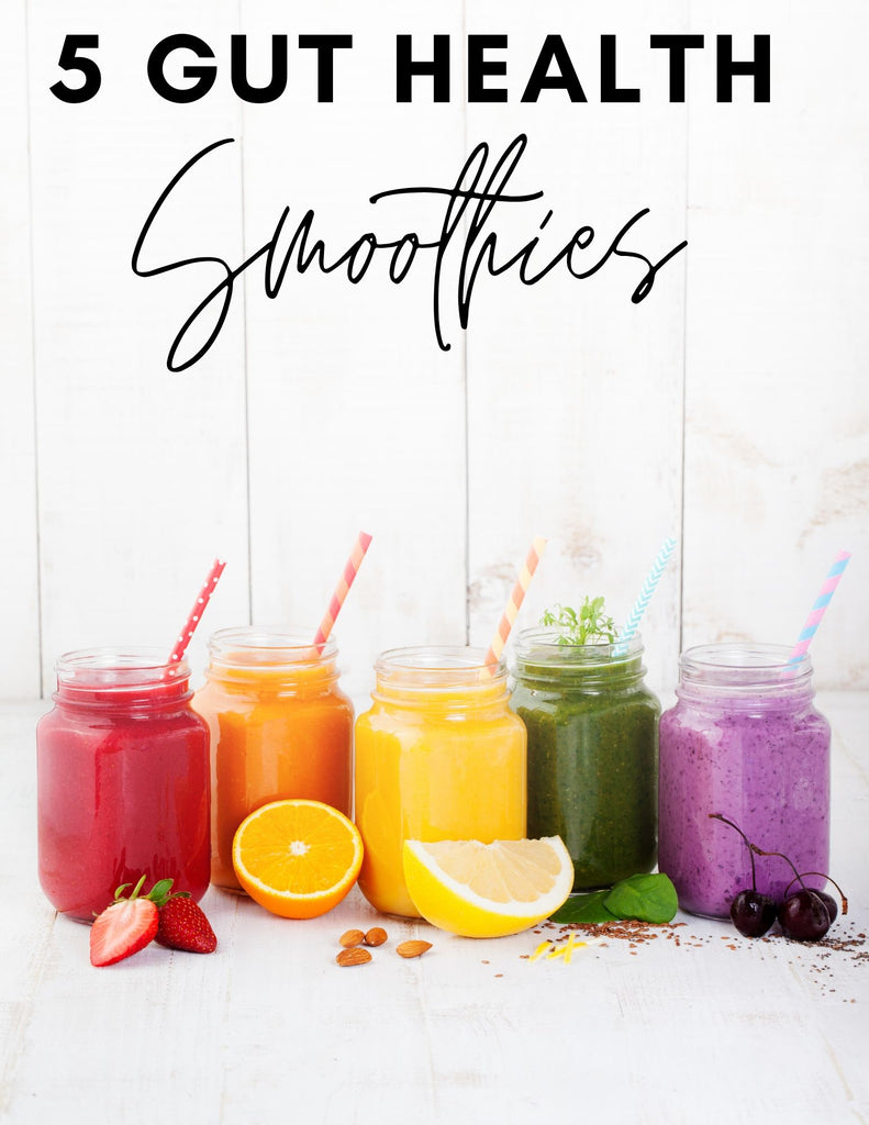Lover's 5 Gut Health Smoothie Recipes - FREE DOWNLOAD