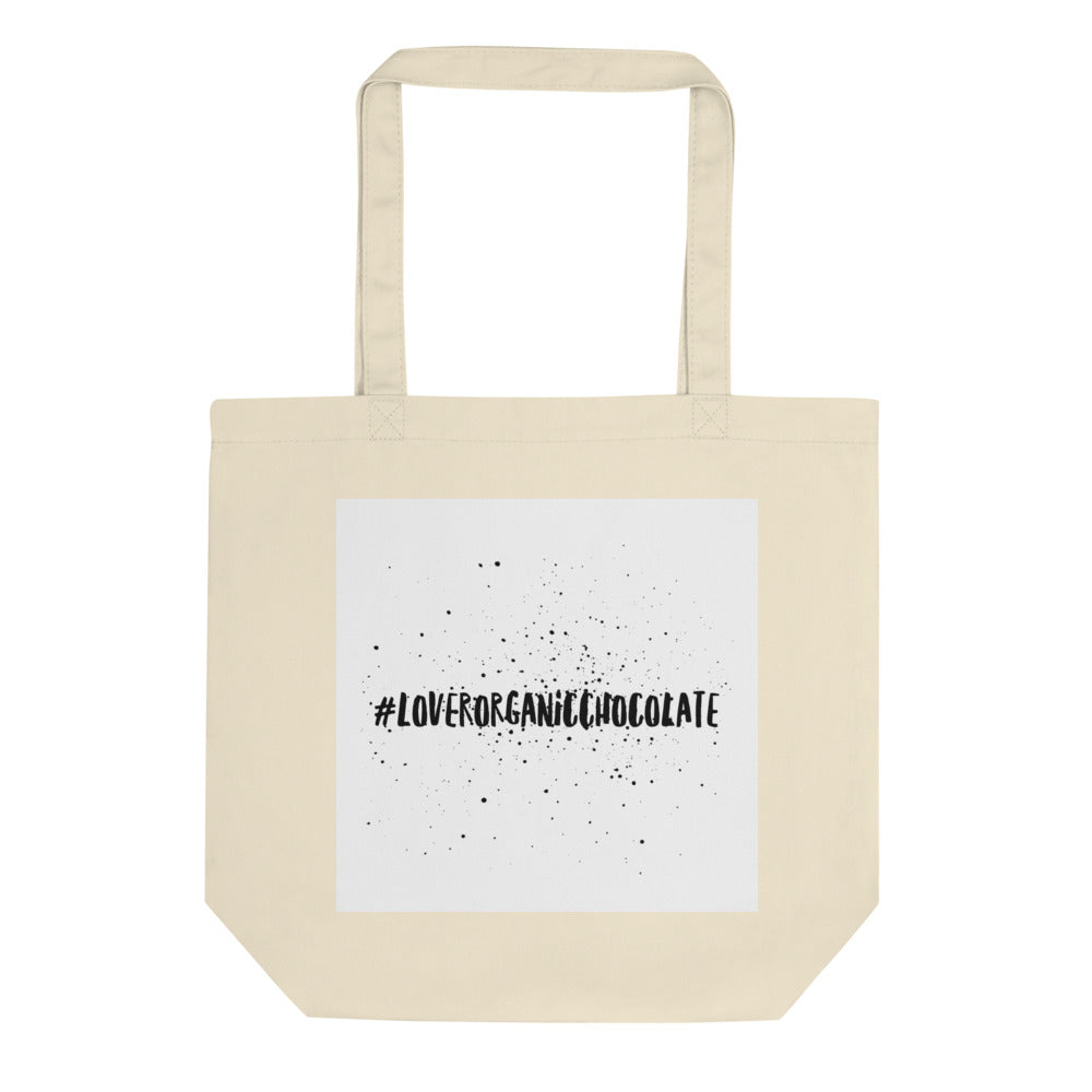 #LoverOrganicChocolate Eco Tote Bag