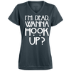 Image of I'm Dead Wanna Hook Up Ladies' Wicking T-Shirt