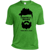 Image of Grow A Beard Then We'll Talk TST360 Sport-Tek Tall Heather Dri-Fit Moisture-Wicking T-Shirt
