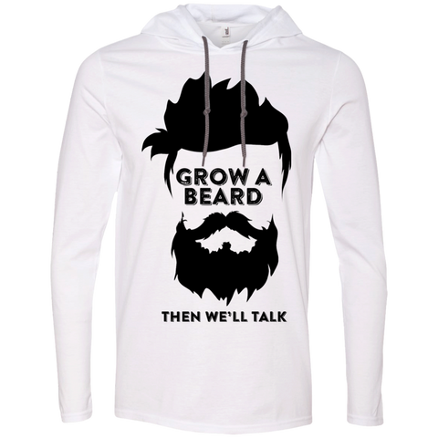 Grow A Beard Then We'll Talk 987 Anvil LS T-Shirt Hoodie