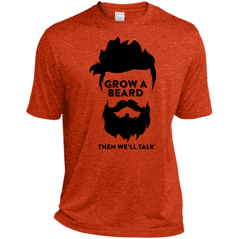 Grow A Beard Then We'll Talk TST360 Sport-Tek Tall Heather Dri-Fit Moisture-Wicking T-Shirt