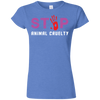 Image of Stop Animal Cruelty G640L Gildan Softstyle Ladies' T-Shirt