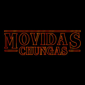 Movidas Chungas