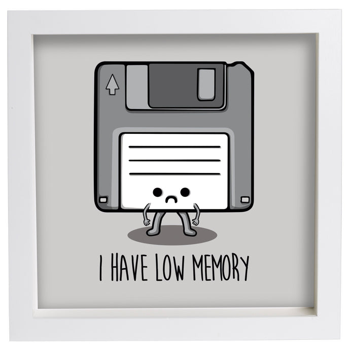 I Have low Memory