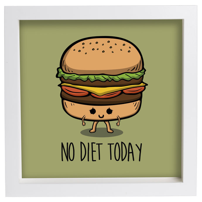 No Diet Today