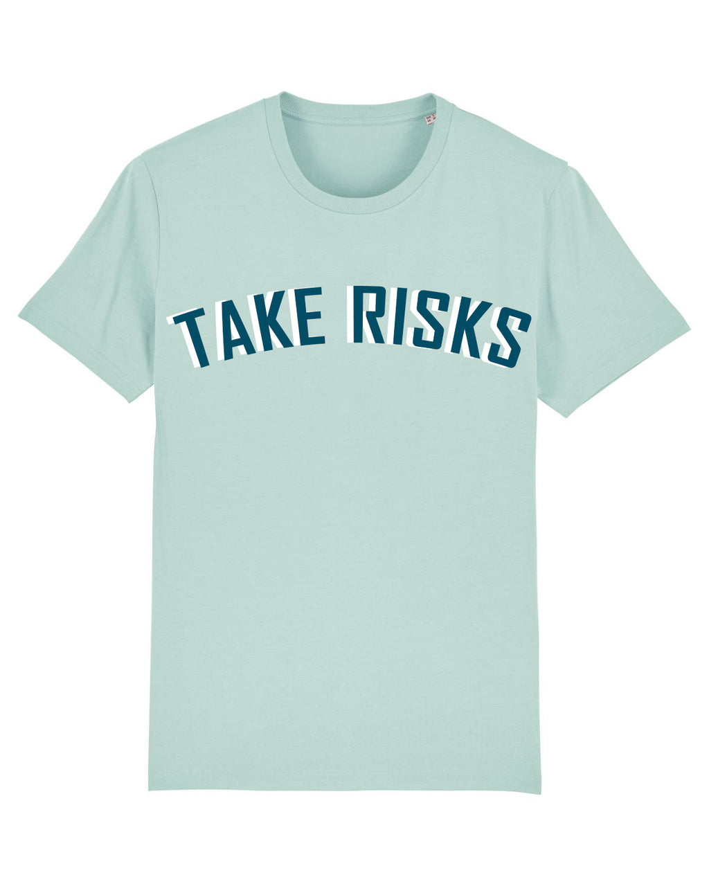 Take Risks Aqua/Azure Statement T-Shirt