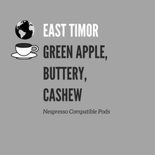 Load image into Gallery viewer, East Timor Pods (Nespresso Compatible, Compostable, 15 pack)