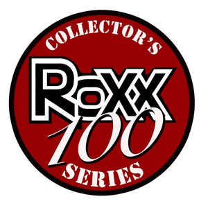 Roxx 100 Collector's Series