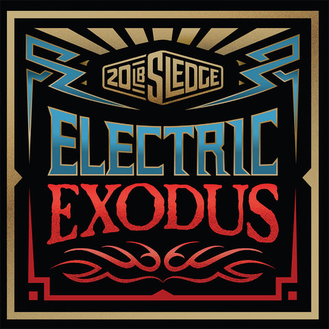 20 lb Sledge - Electric Exodus [CD]