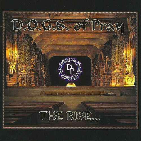 D.O.G.S. DOGS of Pray - The Rise [CD]