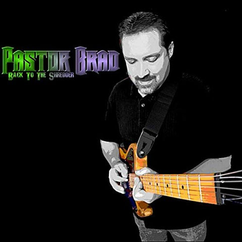 Pastor Brad - Back to the Shredder [CD]