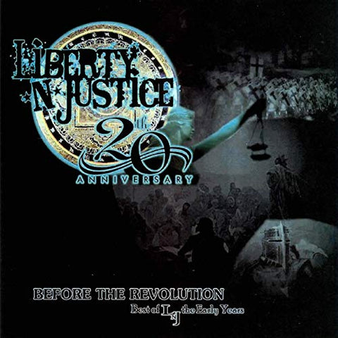 Liberty N Justice - Before the Revolution [CD]