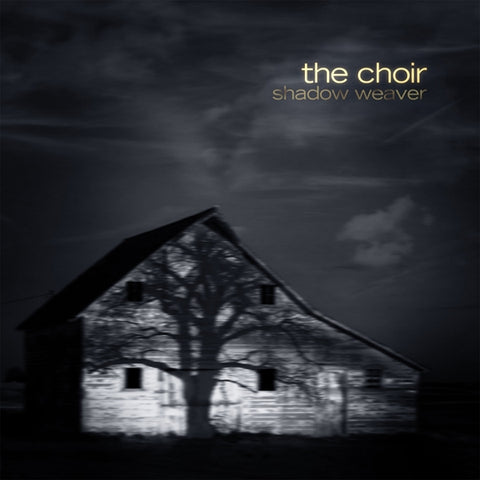 The Choir - Shadow Weaver [CD]