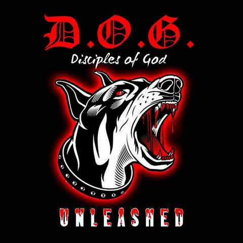D.O.G. Disciples of God - Unleashed [CD]