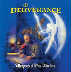 Deliverance - Weapons Of Our Warfare [CD]