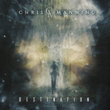 Chris Manning - Destination (2020 CD) Featuring Bruce Kulick (Kiss) appeals to fans of Alice in Chains, Led Zeppelin, George Lynch, and King's X
